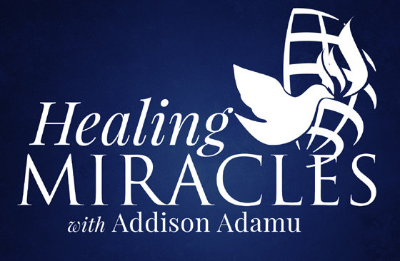 Addison Adamu Healing Ministries Freedom House Church